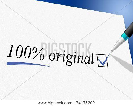 Hundred Percent Original Represents Bona Fide And Absolute