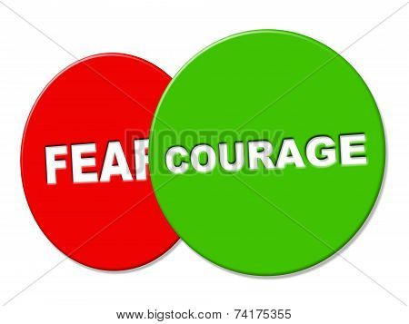 Courage Sign Represents Determination Gutsiness And Braveness