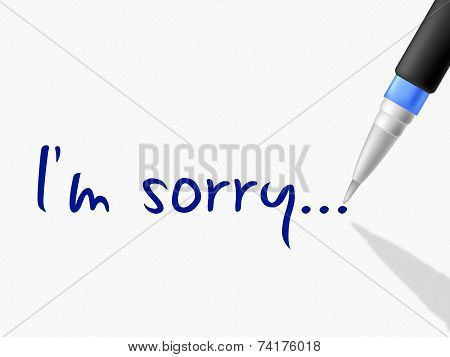I'm Sorry Represents Regret Contact And Communication