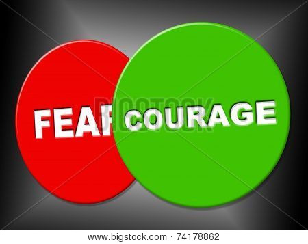 Courage Sign Means Spine Spirit And Determination