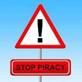 Stop Piracy Representing Warning License And Control poster