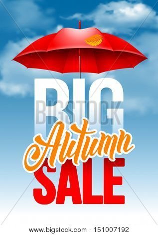 Seasonal autumn sale ad poster with autumn leaves and red umbrella on cloudy autumn sky background. Lettering with calligraphy inscription Autumn Sale. Vector stock illustration.