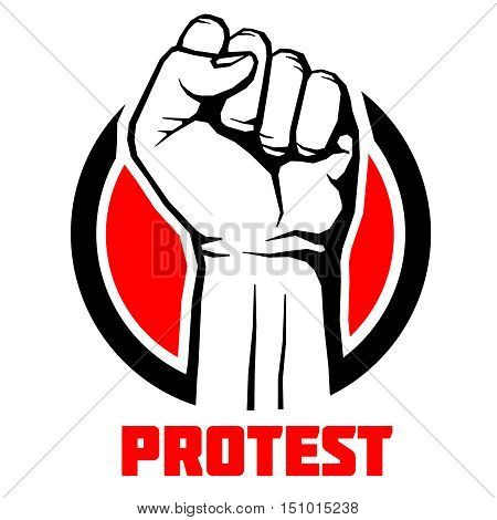 Protest, rebel vector revolution art poster background. Symbol fist for revolution and strike illustration