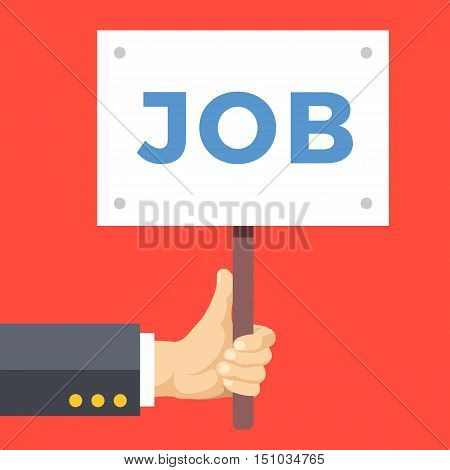 Hands holding sign, job placard. Employment, job search, unemployment, recruitment. Graphic design for web banners, web sites, printed materials. Flat vector illustration isolated on red background