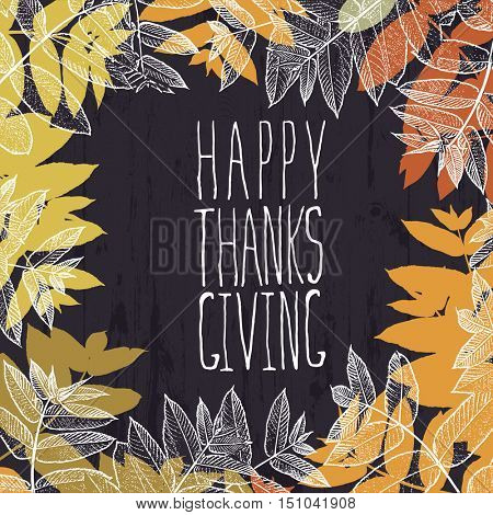 Happy Thanksgiving card design. Fallen autumn leaves. For holiday greeting cards designs and other projects.