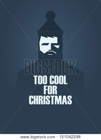 Christmas satirical poster with cool hipster face and message. Eps10 vector illustration.