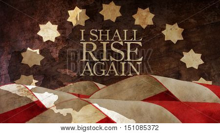 I shall rise again. From Latin Resurgam. Usa Flag and Chart.