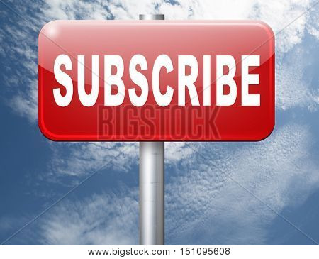 Subscribe here button online free subscription and membership for newsletter or blog join today 3D illustration poster