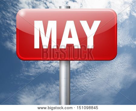 May to next month of the year spring event calendar, road sign billboard. 3D illustration