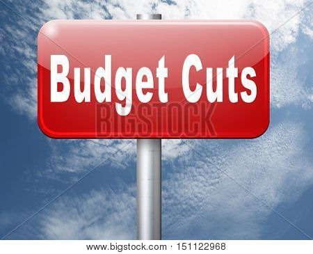 Budget cuts reduce costs and cut spendings during crisis or economic recession 3D illustration