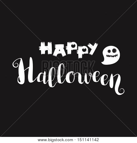 Happy Halloween Lettering with ghost. Trick or treat concept for print fabric greeting card banner t-shirt. Poster with halloween text. Vector