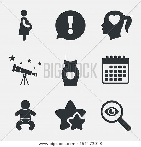 Maternity icons. Baby infant, pregnancy and dress signs. Head with heart symbol. Attention, investigate and stars icons. Telescope and calendar signs. Vector