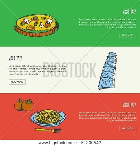Visit Italy banners. Pizza with mushrooms, Pisa falling tower, pasta on plate with fork and tomatoes hand drawn vector illustrations on national colors backgrounds. Italy foods icons. Travel to Italy symbol concept. Discover Italy. Elements of Italy for t