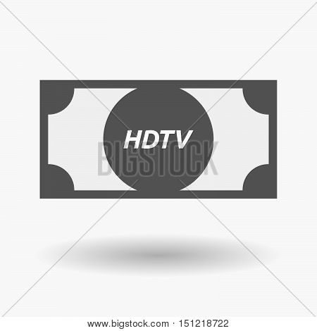 Isolated Bank Note Icon With    The Text Hdtv