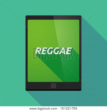 Long Shadow Tablet Pc With    The Text Reggae