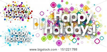 Happy holidays colour backgrounds set. Vector paper illustration.