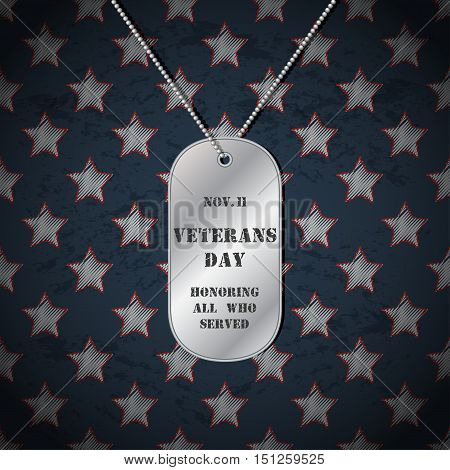 Vector Veterans day background with dog tags. Veterans day design with white stars background and dog tags.