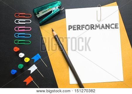 Text Performance on white paper background / business concept