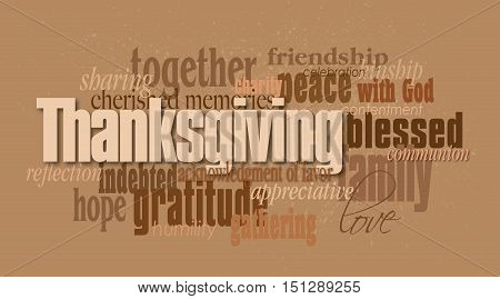 Graphic typographic montage illustration of the word Thanksgiving composed of associated terms and defining words in neutral tones. An inspirational uplifting contemporary design.