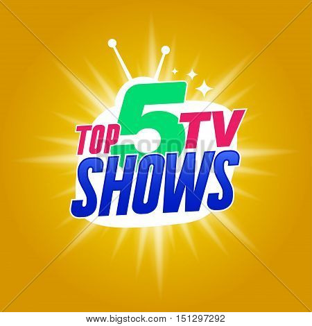 Template for tv shows. shows time. Top tv shows. It can be used for logo tv show. Stock vector