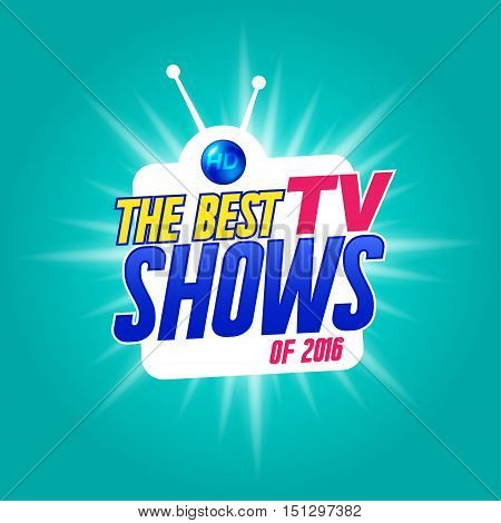 Template for tv shows. shows time. The best tv shows. It can be used for logo tv show. Stock vector