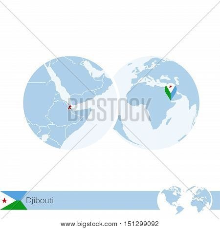Djibouti On World Globe With Flag And Regional Map Of Djibouti.