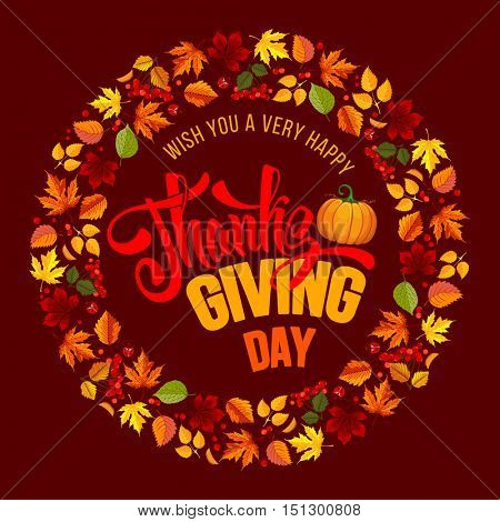 Thanksgiving greeting card with autumn leaves, pumpkin and calligraphy inscription Thanksgiving Day. Happy Thanksgiving Day logo template. Rounded design. Vector stock illustration.