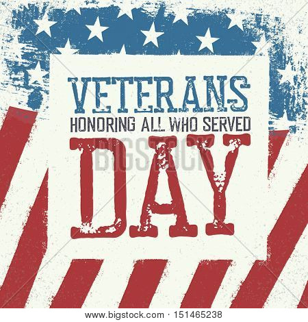 Veterans day typography on american flag background. Patriotic poster design.