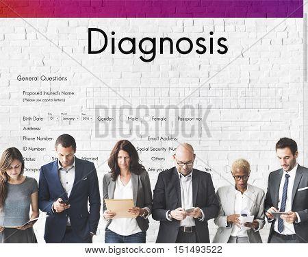 Diagnosis Medical Symptoms Treatment Concept