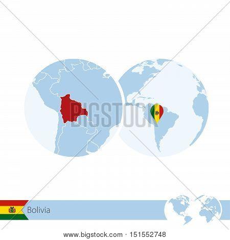 Bolivia On World Globe With Flag And Regional Map Of Bolivia.
