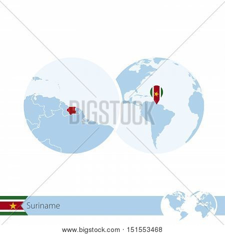 Suriname On World Globe With Flag And Regional Map Of Suriname.