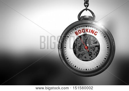 Business Concept: Vintage Pocket Clock with Booking - Red Text on it Face. Business Concept: Booking on Vintage Pocket Watch Face with Close View of Watch Mechanism. Vintage Effect. 3D Rendering.