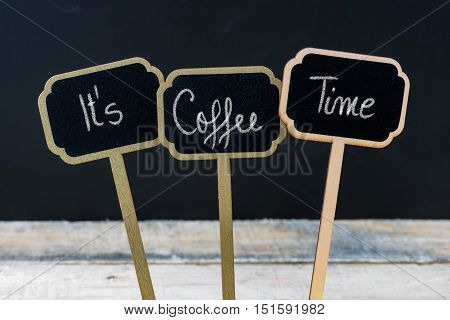 Motivational Message Its Coffee Time Written With Chalk