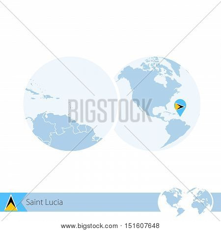 Saint Lucia On World Globe With Flag And Regional Map Of Saint Lucia.