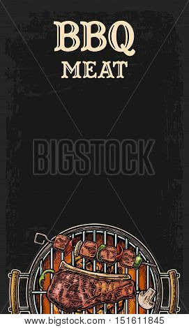Barbecue grill top view with charcoal, mushroom, tomato, pepper, beef steak and shashlik. Lettered text BBQ MEAT. Vintage color vector engraving illustration. Isolated on dark background. For menu