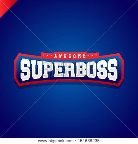 Super Boss Power Full Typography, T-shirt Graphics, Vectors