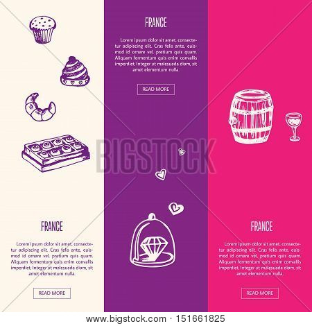France romantic touristic banners. Bakery and chocolate, beautiful jewelery, barrel of wine with glass hand drawn with vector illustrations on colored backgrounds. France parfume icons. Travel to France symbol concept. Discover France. Cartoon France icon