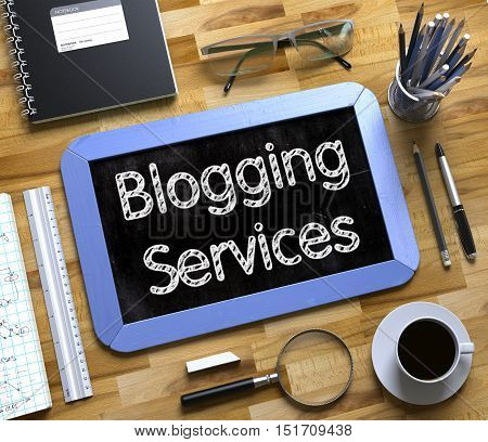 Small Chalkboard with Blogging Services. Small Chalkboard with Blogging Services Concept. 3d Rendering.