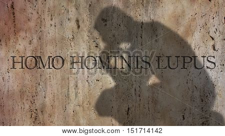 Homo hominis lupus. A Latin phrase meaning Man is a predator to another man.