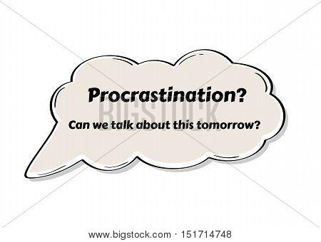 Speak Bubble With Procrastination, Comic Style