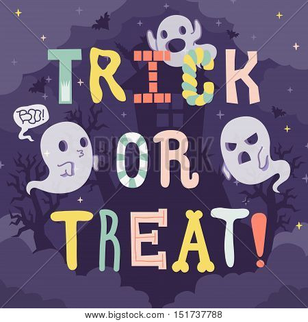 Trick or treat Halloween illustration with cartoon letters ghosts and scary house. Cute naive style.