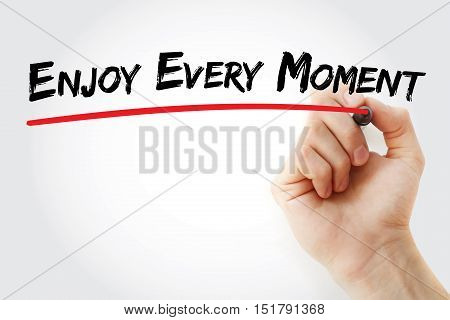 Hand Writing Enjoy Every Moment With Marker