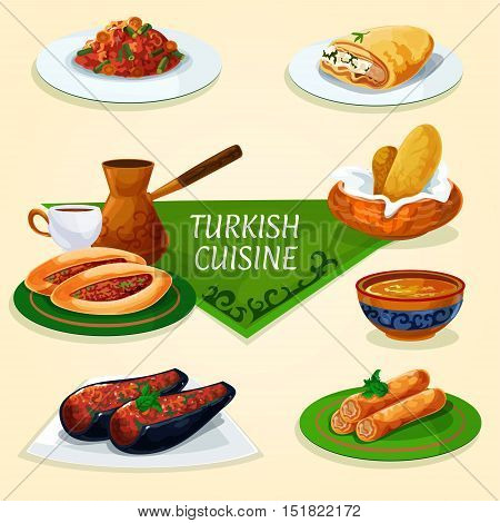 Turkish cuisine dinner with dessert and coffee symbol of stuffed eggplant, vegetable meat pie pide, turkish coffee, bread, fried feta rolls, bean stew, lentil soup, phyllo pastry with chees