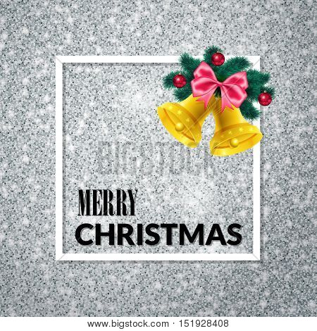 Merry Christmas . Holiday background. Xmas greeting Card on silver glitter background. Poster with frame, fir tree and gold bells.