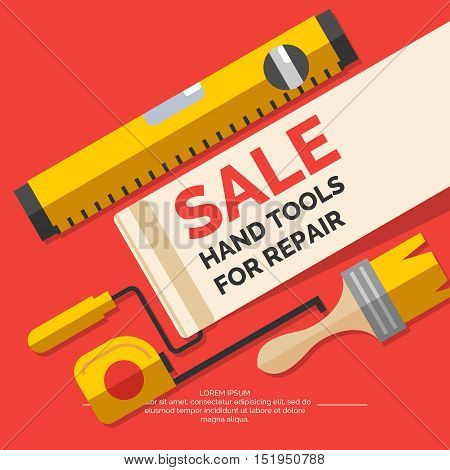 Sale Hand tools for home renovation and construction. Tools in a bright flat style. A colorful poster vector illustration. Roller brush paint building level.