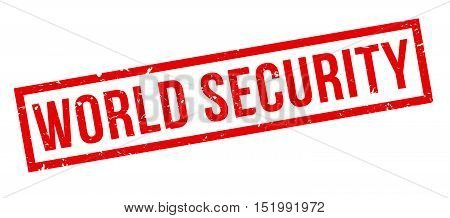 World Security Rubber Stamp