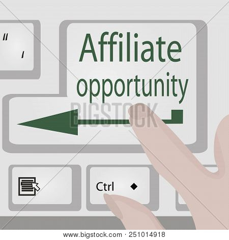 Affiliate Opportunity Button. Business Motivation  Opportunity Conept Vector Illustration