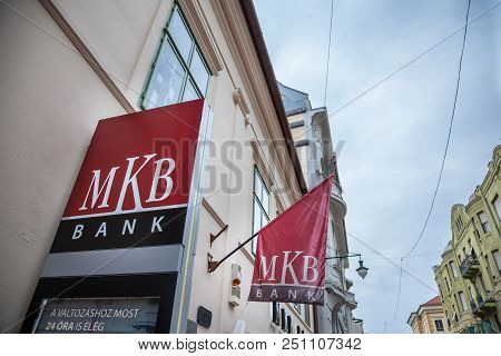 Szeged, Hungary - July 4, 2018: Mkb Bank Logo On Their Main Office For Szeged In The City Center. Mk