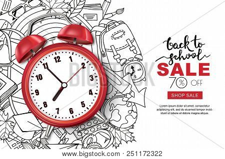 Vector Back To School Sale Banner, Poster Background. Realistic 3d Red Alarm Clock On Outline Doodle