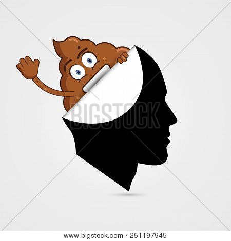 Shit In Head. Bad Thoughts. Stupid Man. Vector Illustration